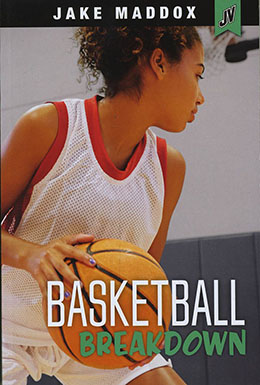 Basketball Breakdown - Jake Maddox and Val Priebe