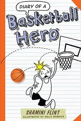 Diary of a Basketball Hero - Shamini Flint