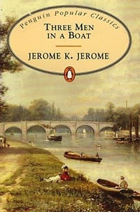Three Men in a Boat by Jerome K Jerome